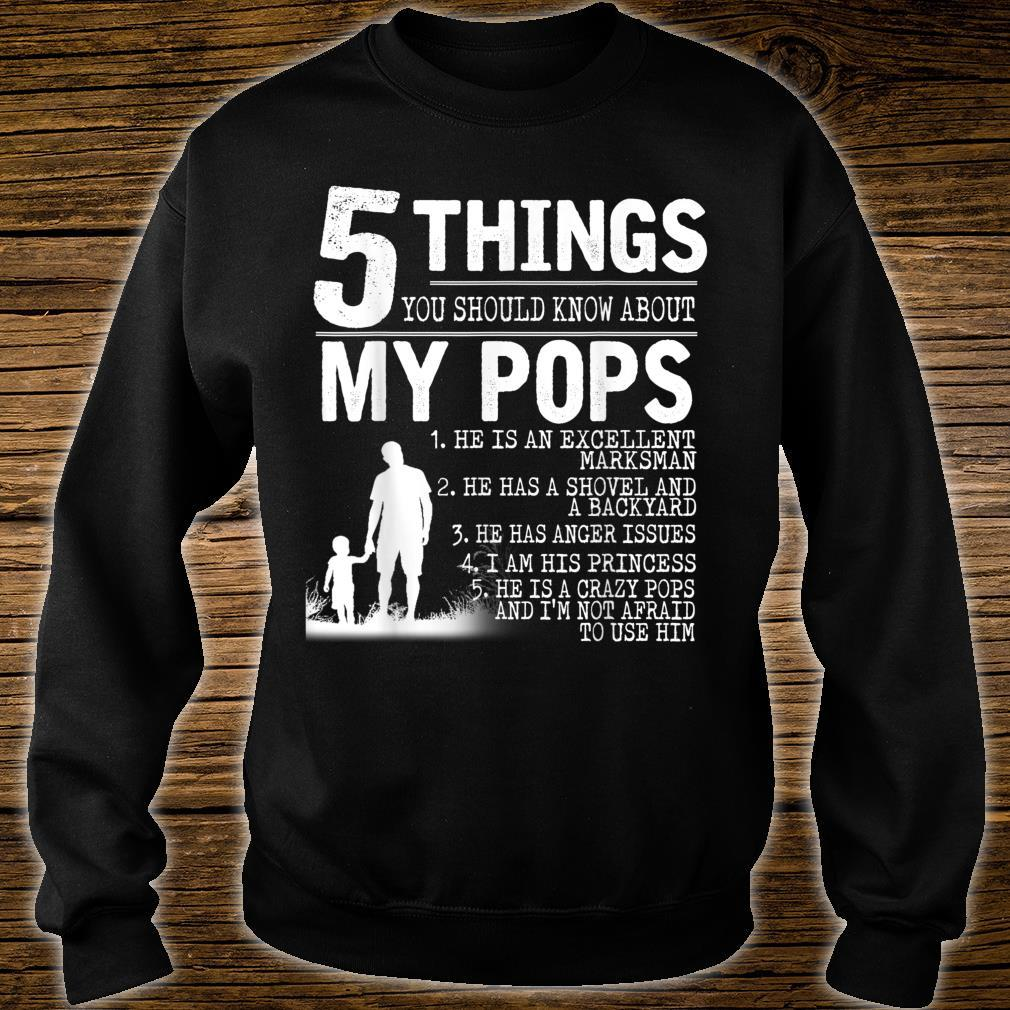 5 Things About My POPS Shirt Father Day Shirt sweater
