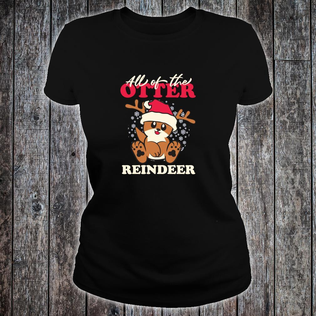 All of The Otter Reindeer Cute Christmas Holiday Shirt ladies tee