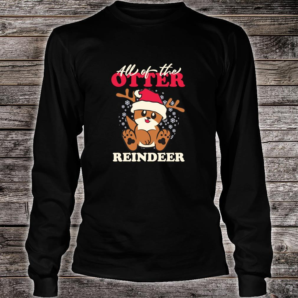 All of The Otter Reindeer Cute Christmas Holiday Shirt long sleeved