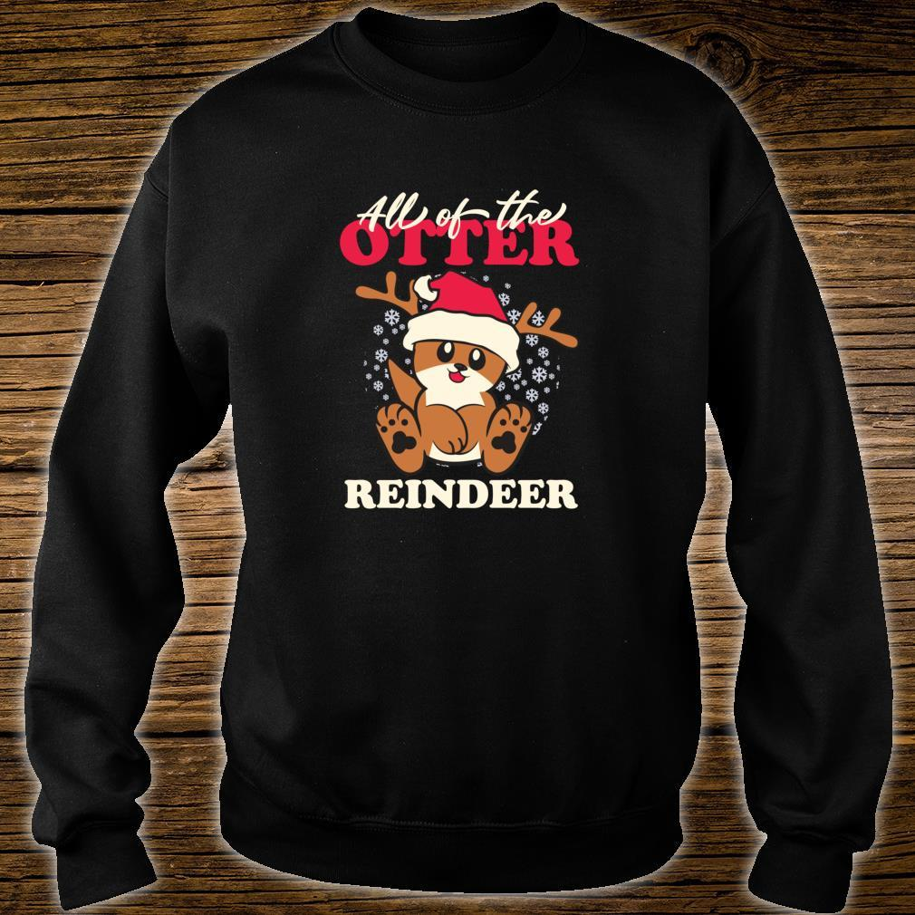 All of The Otter Reindeer Cute Christmas Holiday Shirt sweater