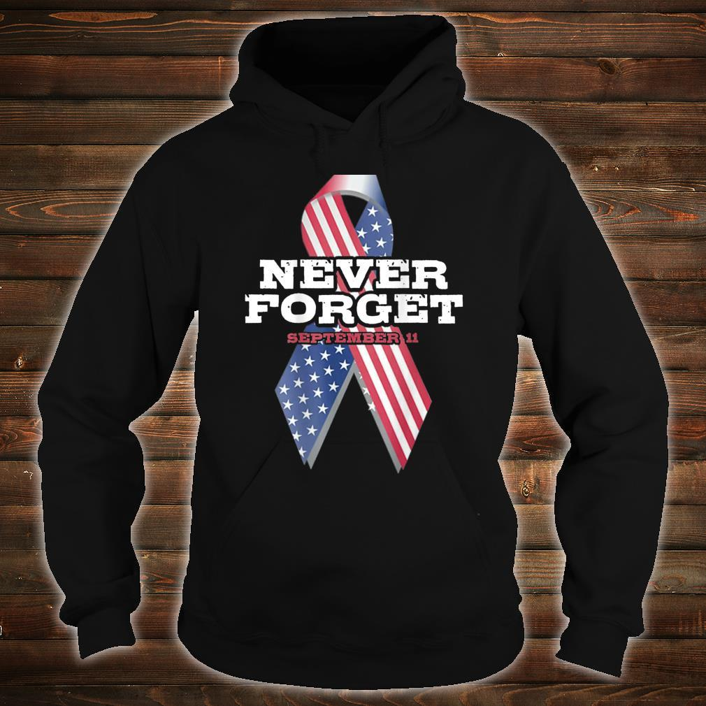 American Flag Never Forget Patriot Day Shirt hoodie