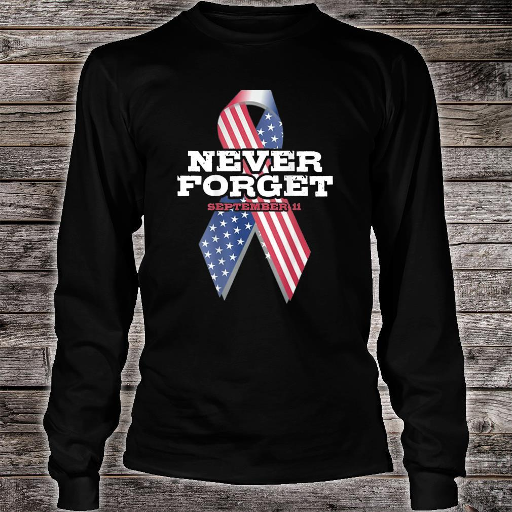 American Flag Never Forget Patriot Day Shirt long sleeved