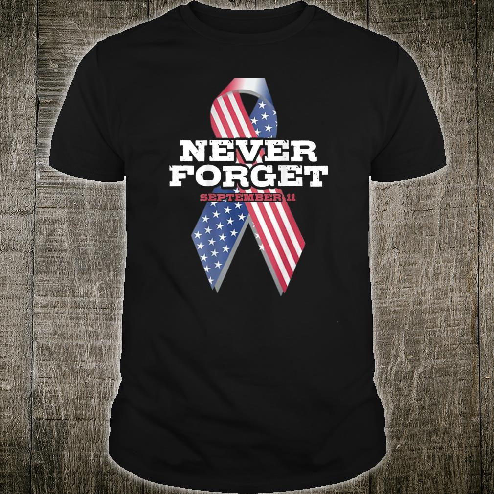 American Flag Never Forget Patriot Day Shirt