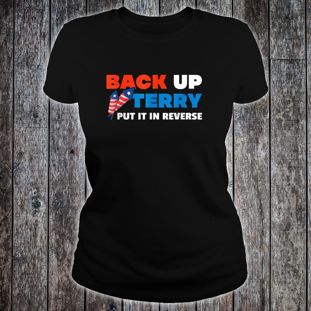 Backup Terry Put It In Reverse 4th Of July Independence Day Shirt ladies tee