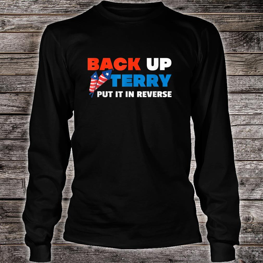 Backup Terry Put It In Reverse 4th Of July Independence Day Shirt long sleeved
