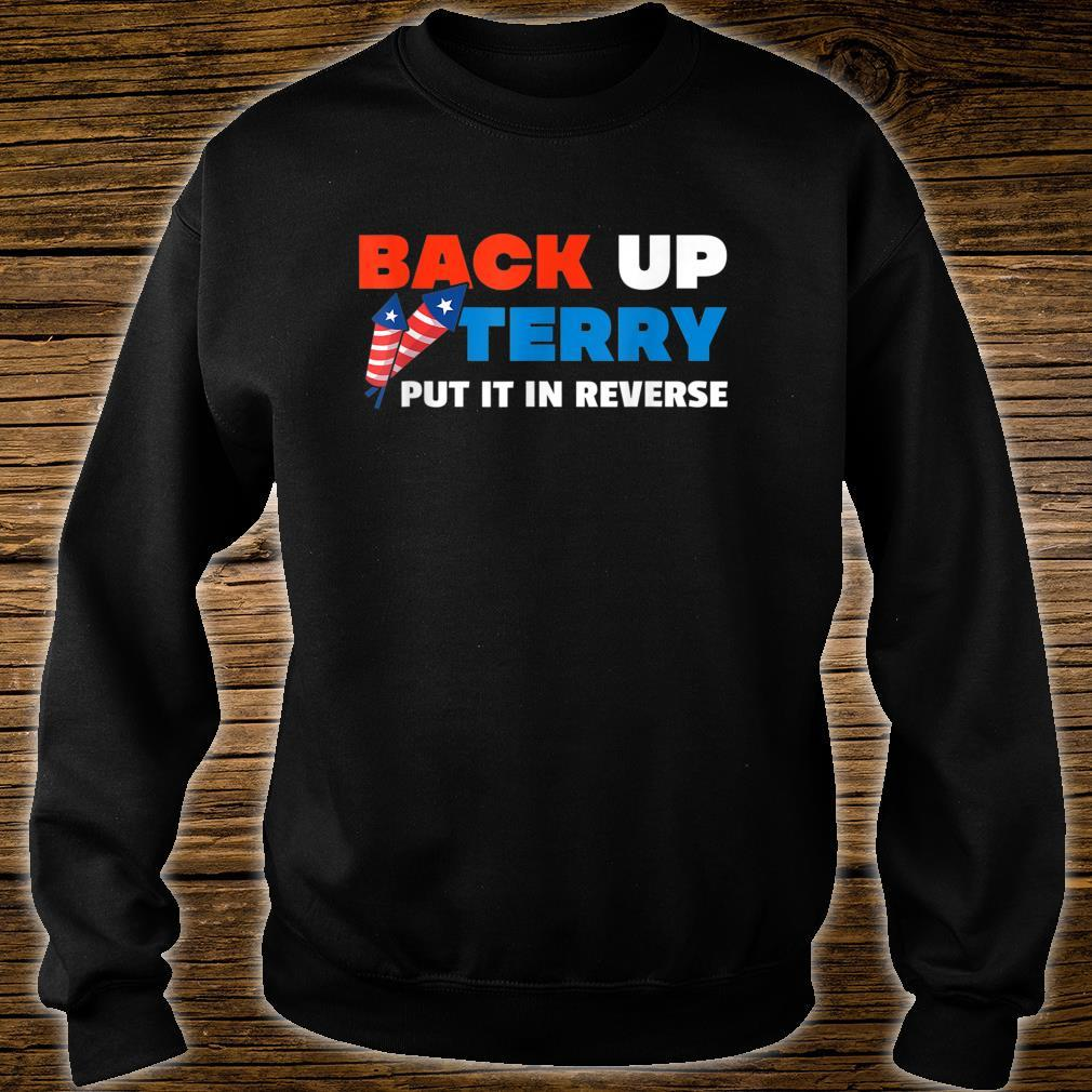 Backup Terry Put It In Reverse 4th Of July Independence Day Shirt sweater