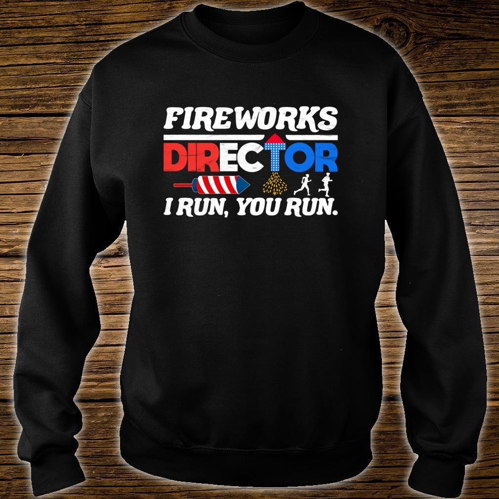 Fireworks Director 4th of July Independence Day Shirt sweater