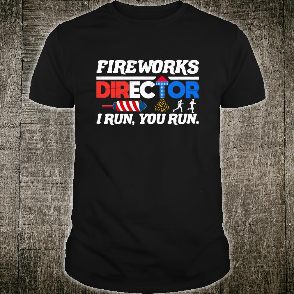 Fireworks Director 4th of July Independence Day Shirt