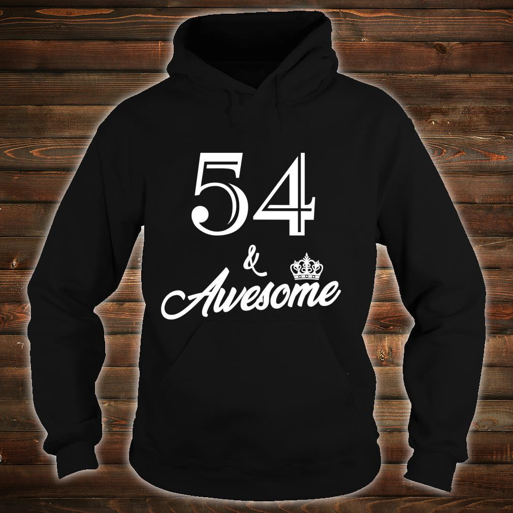 Funny Birthday 54 And Awesome Shirt hoodie