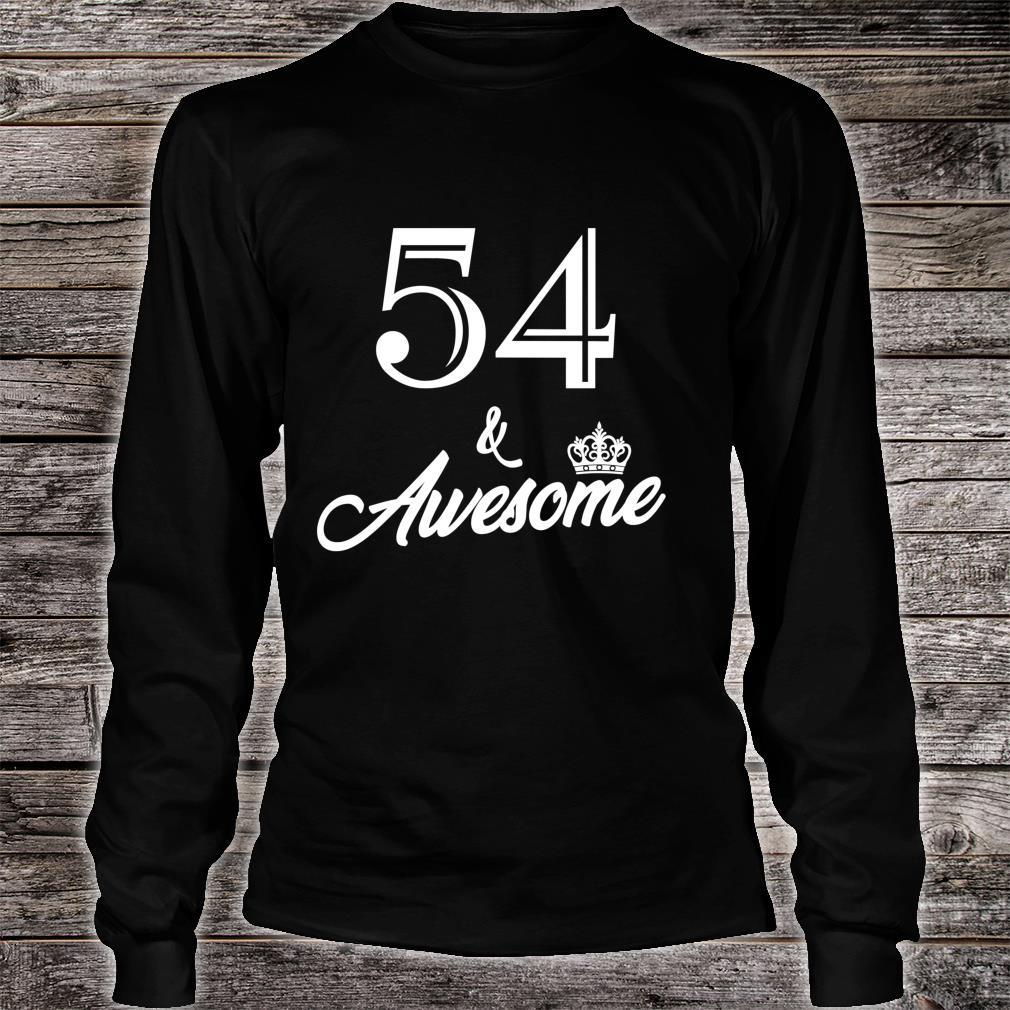 Funny Birthday 54 And Awesome Shirt long sleeved