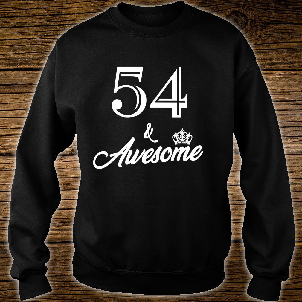 Funny Birthday 54 And Awesome Shirt sweater