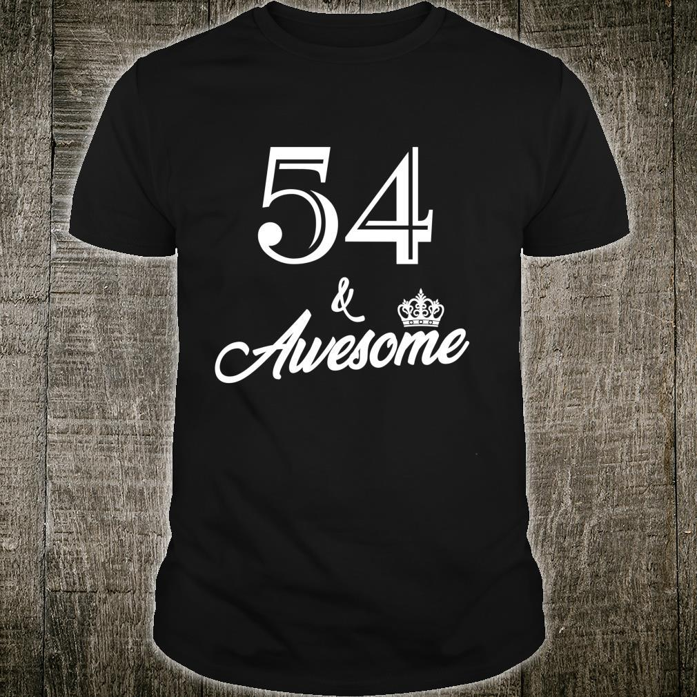 Funny Birthday 54 And Awesome Shirt