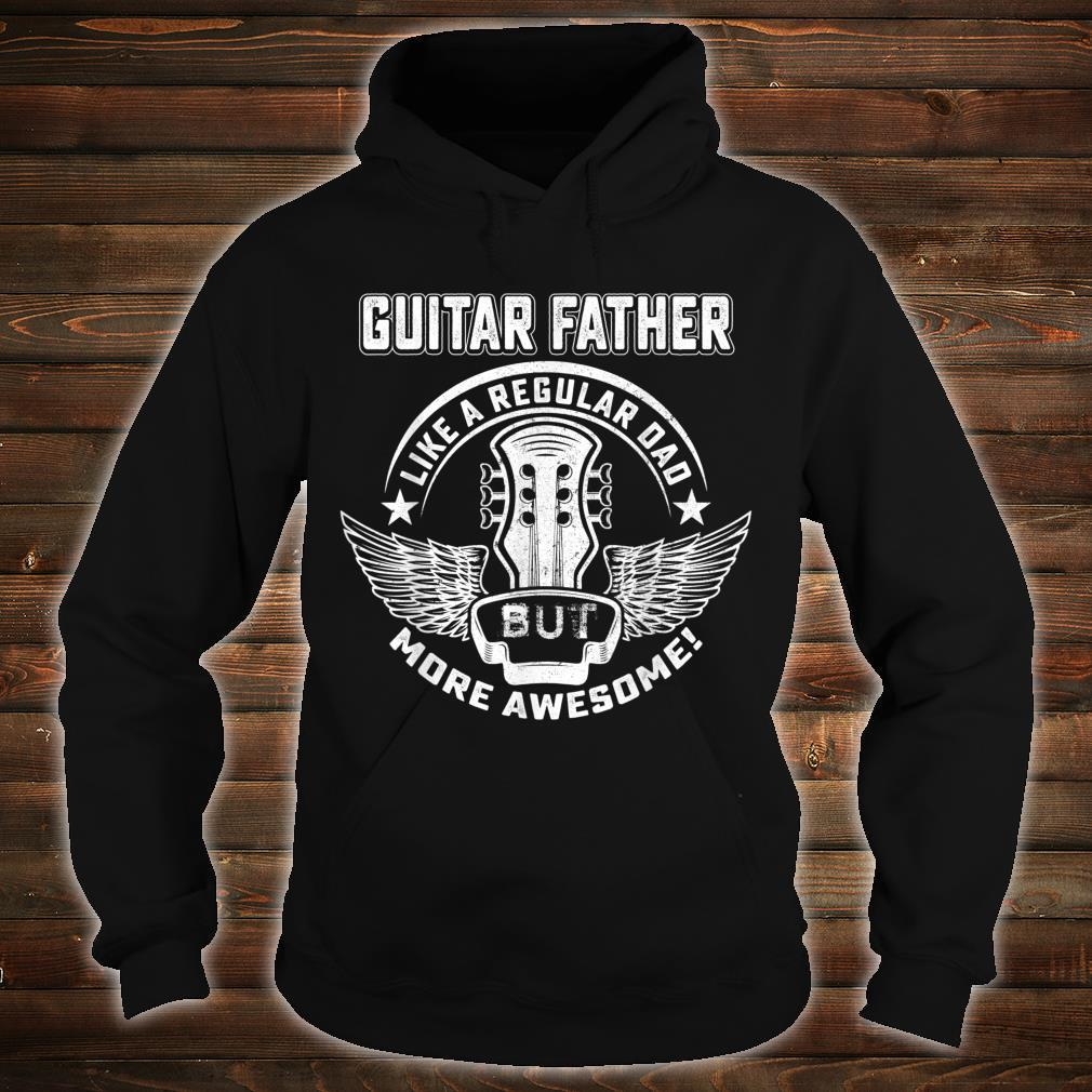 Guitar Father Shirt Awesome Father Day Player Musician Shirt hoodie