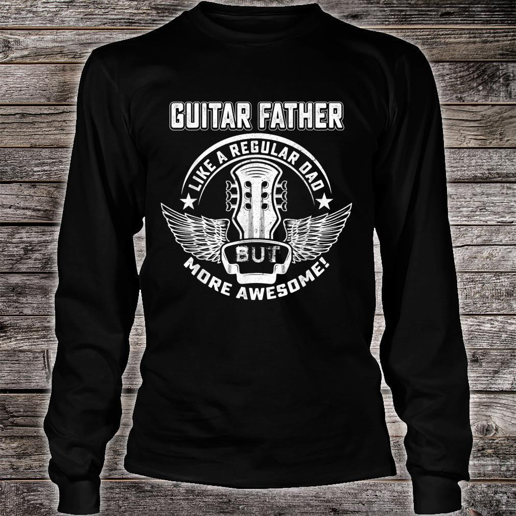Guitar Father Shirt Awesome Father Day Player Musician Shirt long sleeved