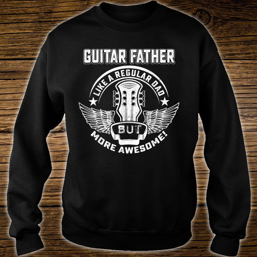 Guitar Father Shirt Awesome Father Day Player Musician Shirt sweater