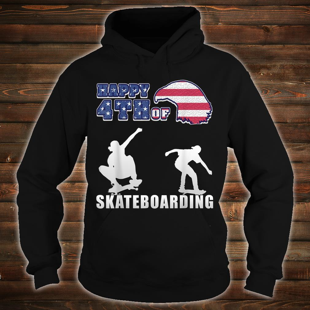 Happy 4th of july US Independence Day for skaters Shirt hoodie