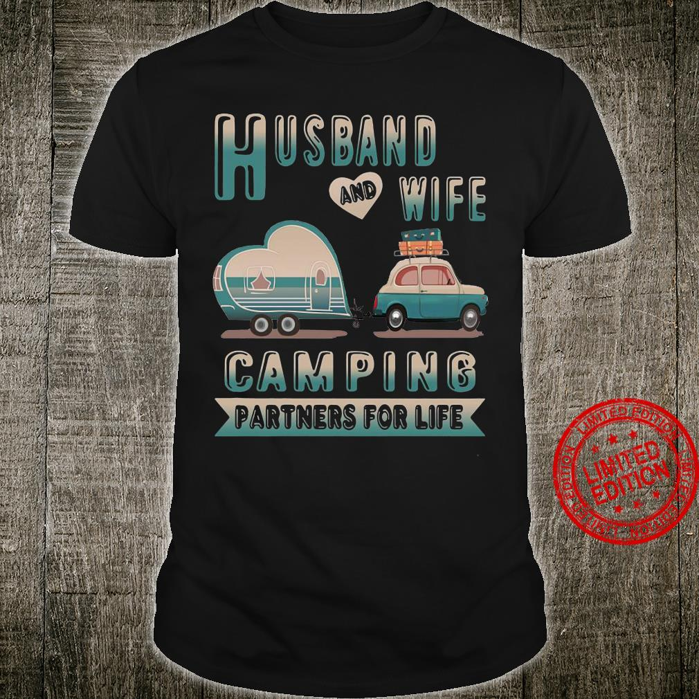 Husband and wife camping partner for life shirt