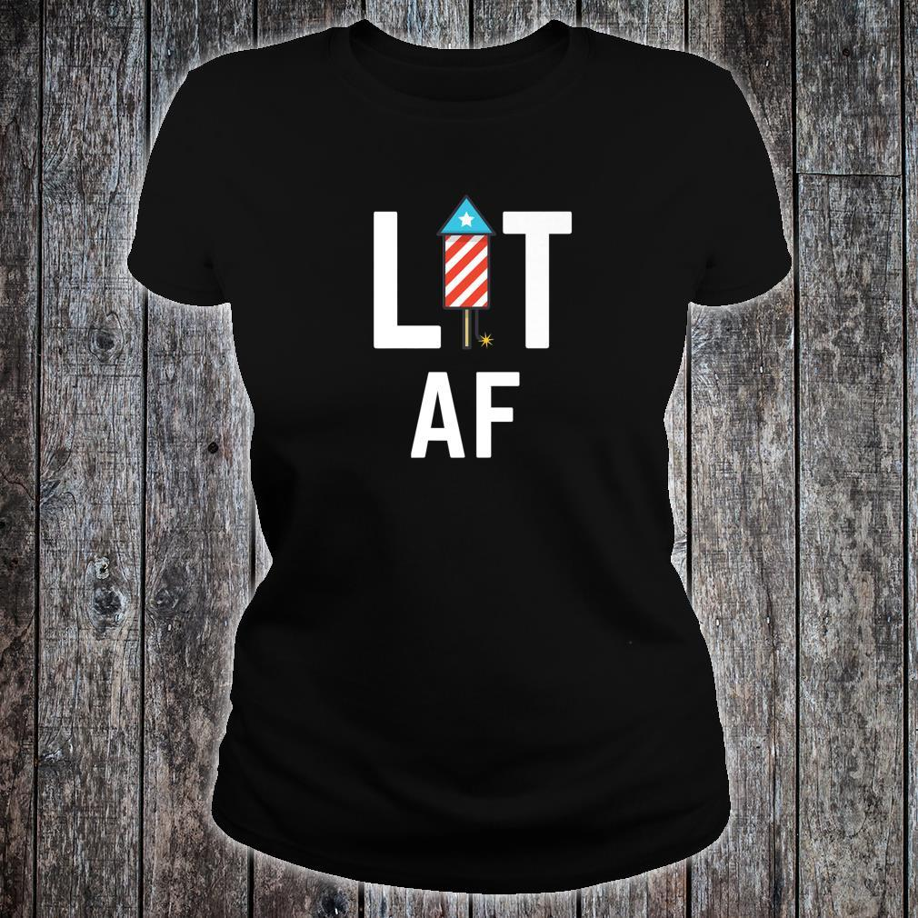 Lit AF Independence Day USA 4th of July Shirt ladies tee