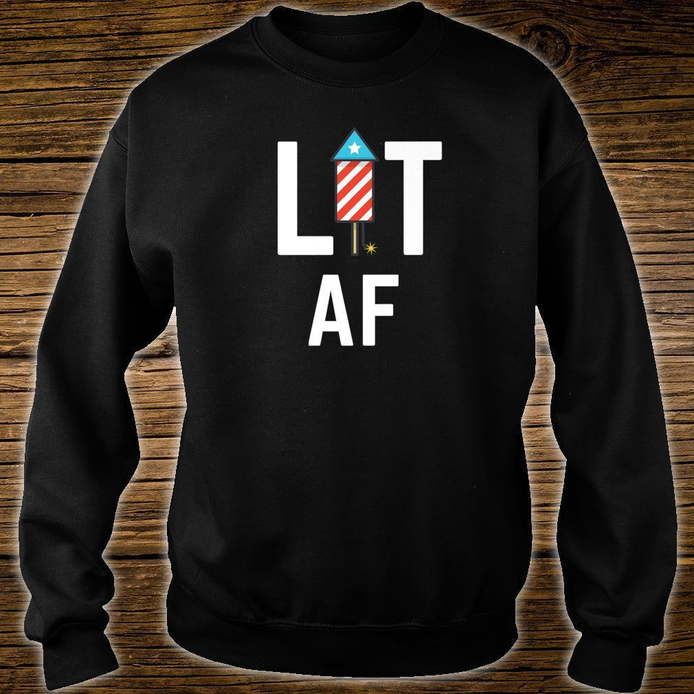 Lit AF Independence Day USA 4th of July Shirt sweater