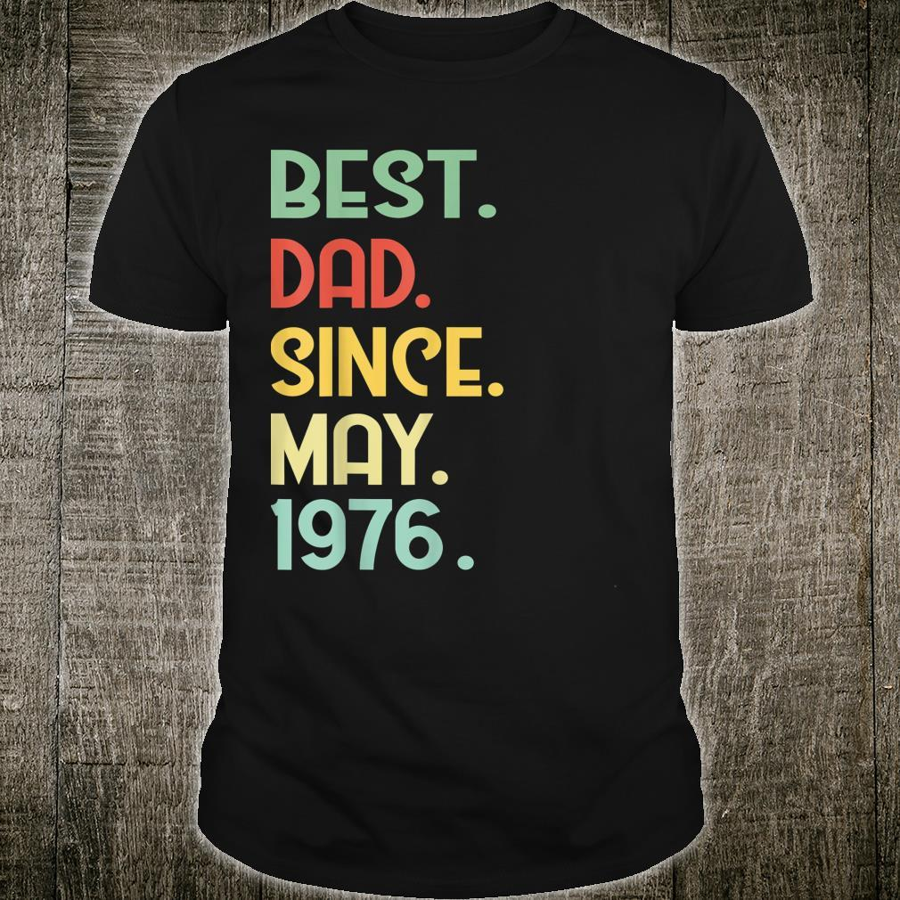 Mens Vintage Best Dad Since May 1976 43rd Proud Father Day shirt
