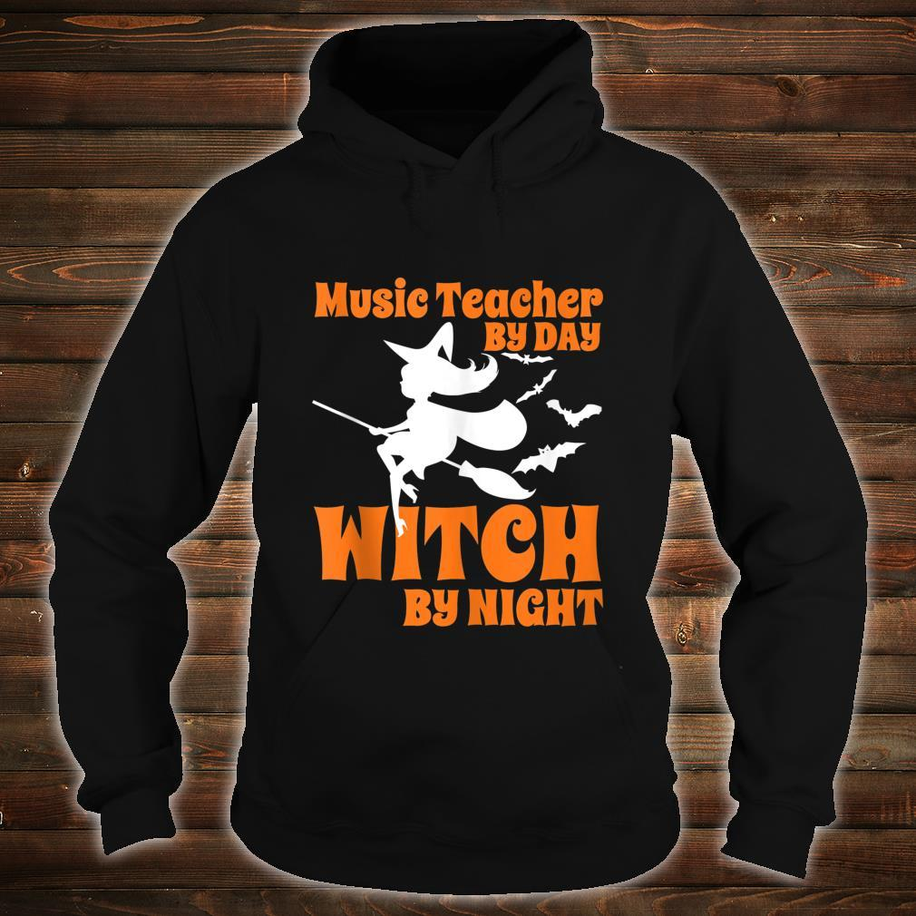 Music teacher by day witch by night Halloween Shirt hoodie