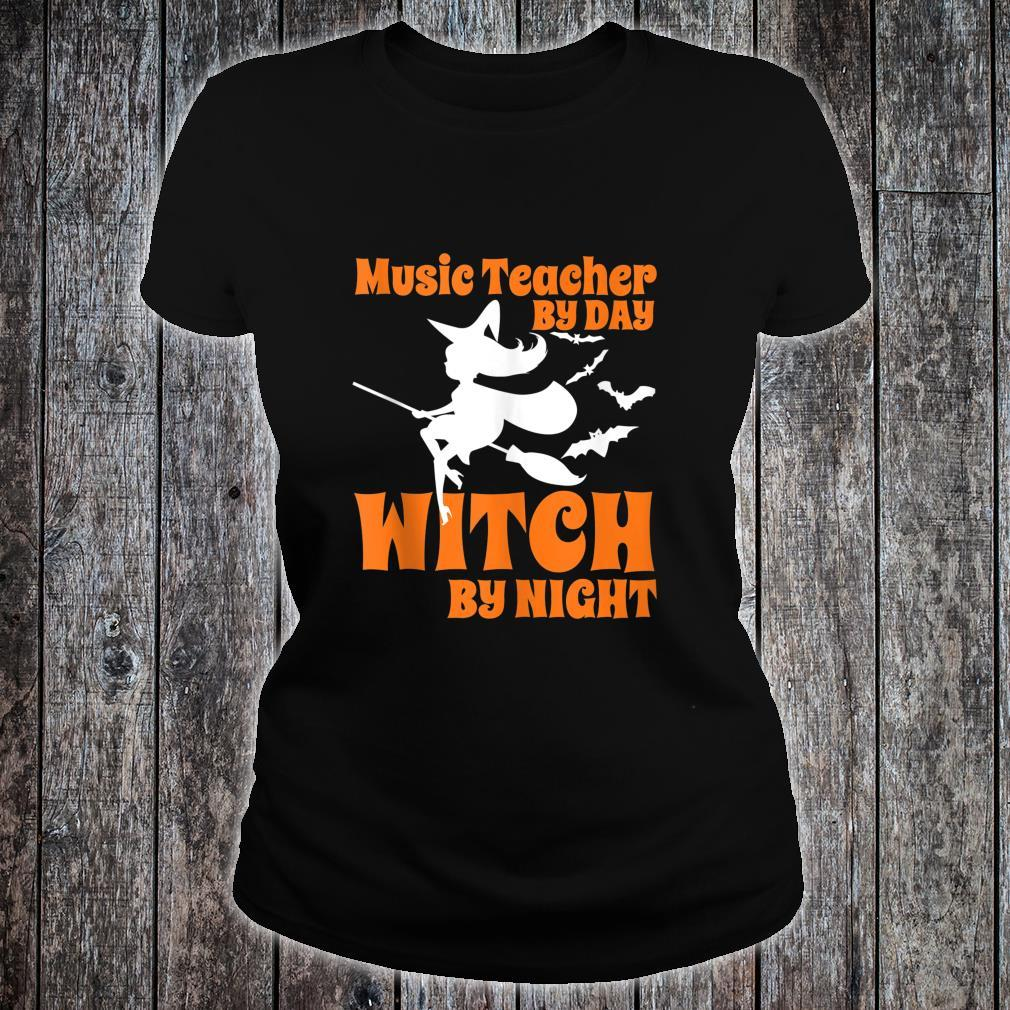 Music teacher by day witch by night Halloween Shirt ladies tee