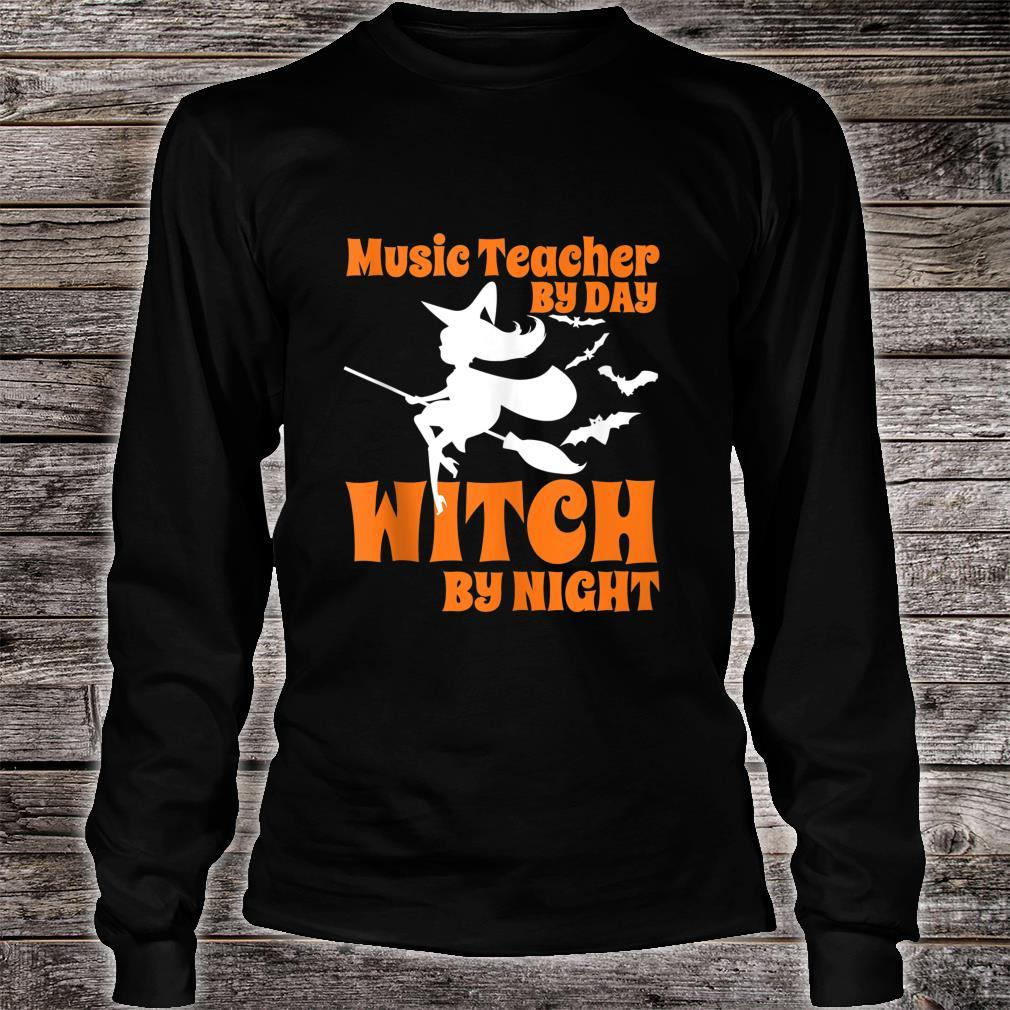 Music teacher by day witch by night Halloween Shirt long sleeved