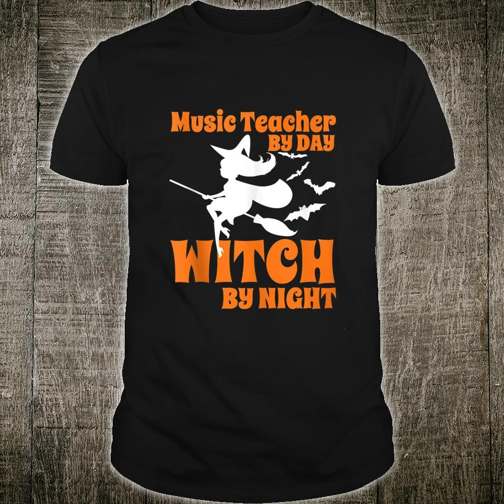 Music teacher by day witch by night Halloween Shirt