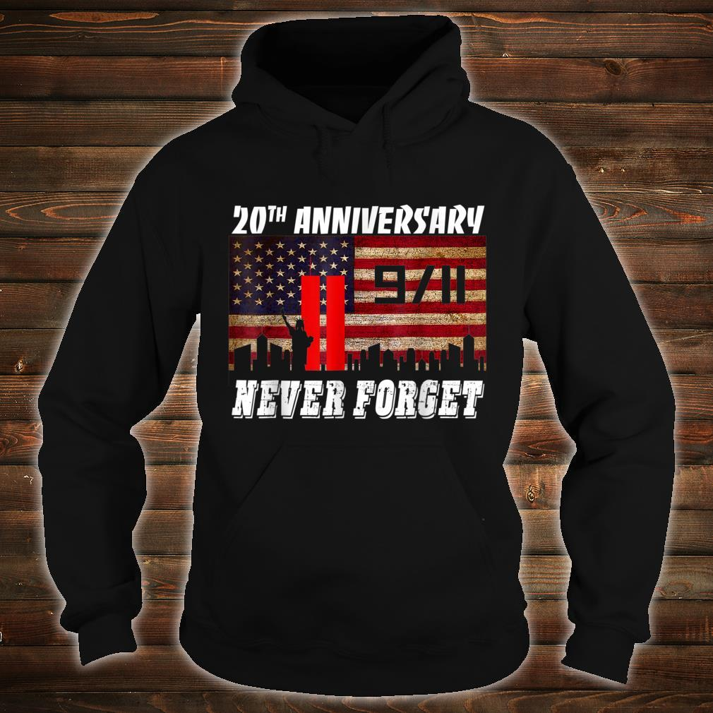 Never Forgets 911 20th Anniversary Patriot Day Shirt hoodie