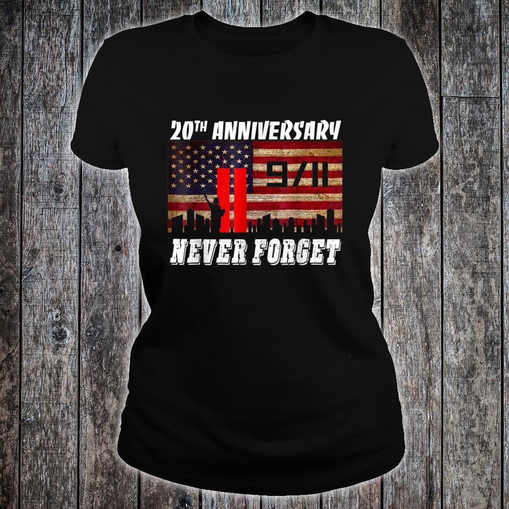 Never Forgets 911 20th Anniversary Patriot Day Shirt ladies tee