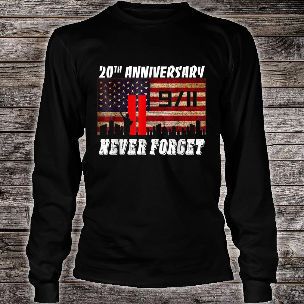 Never Forgets 911 20th Anniversary Patriot Day Shirt long sleeved