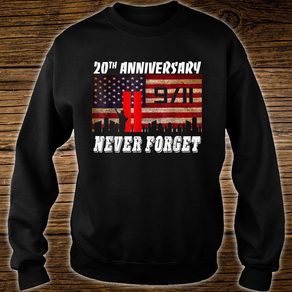 Never Forgets 911 20th Anniversary Patriot Day Shirt sweater