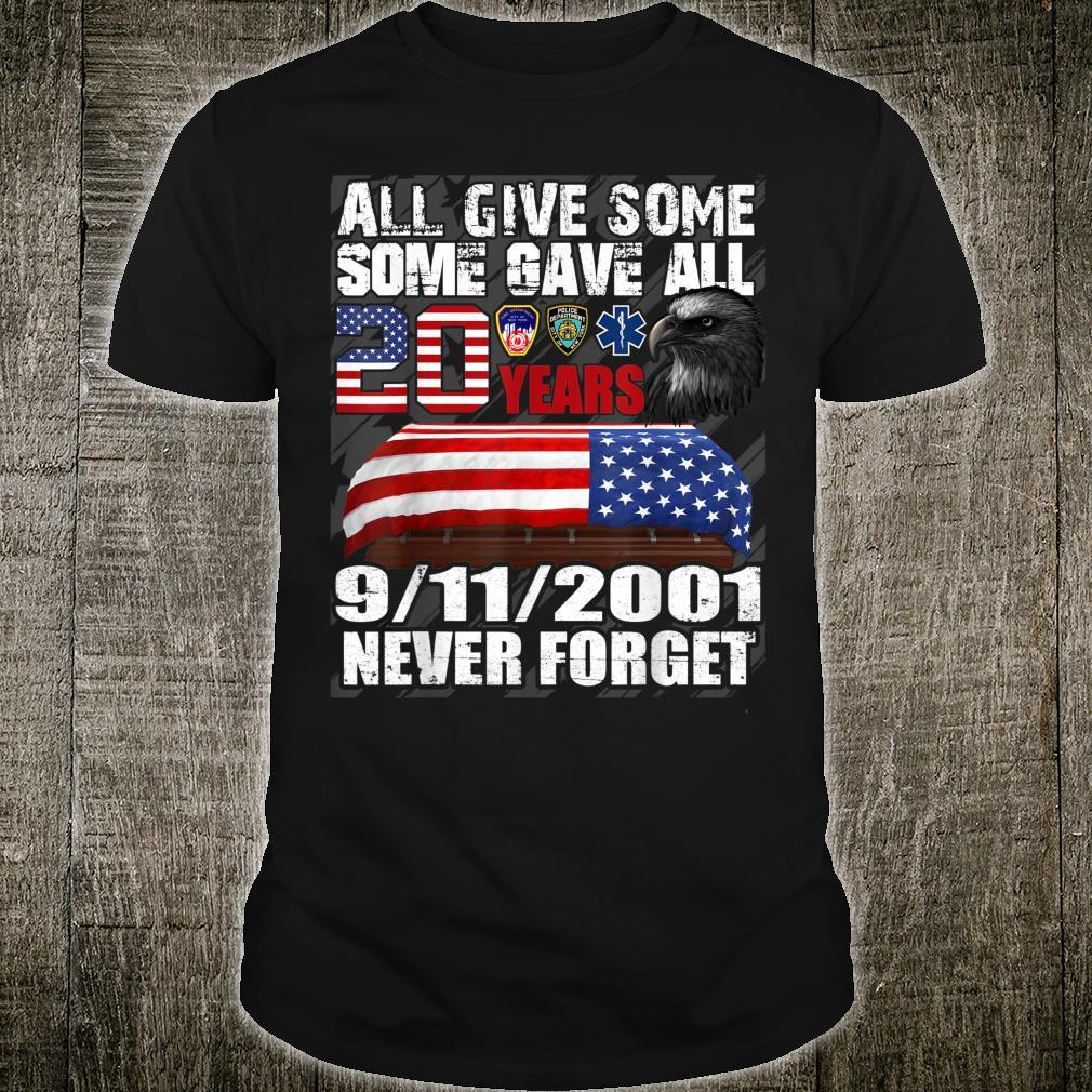 We Will Never Forget 911 20th Anniversary Patriot Day 2021 Shirt