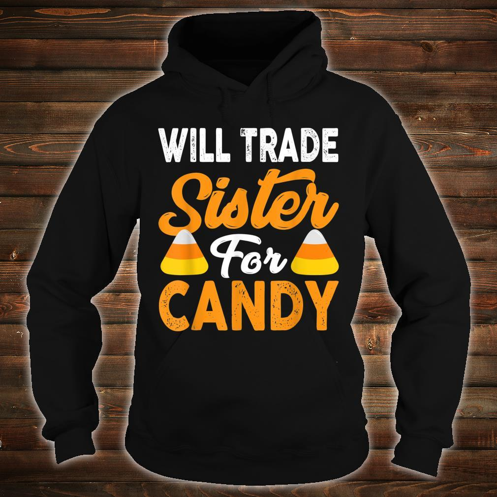 Will Trade Sister For Candy Halloween Shirt hoodie