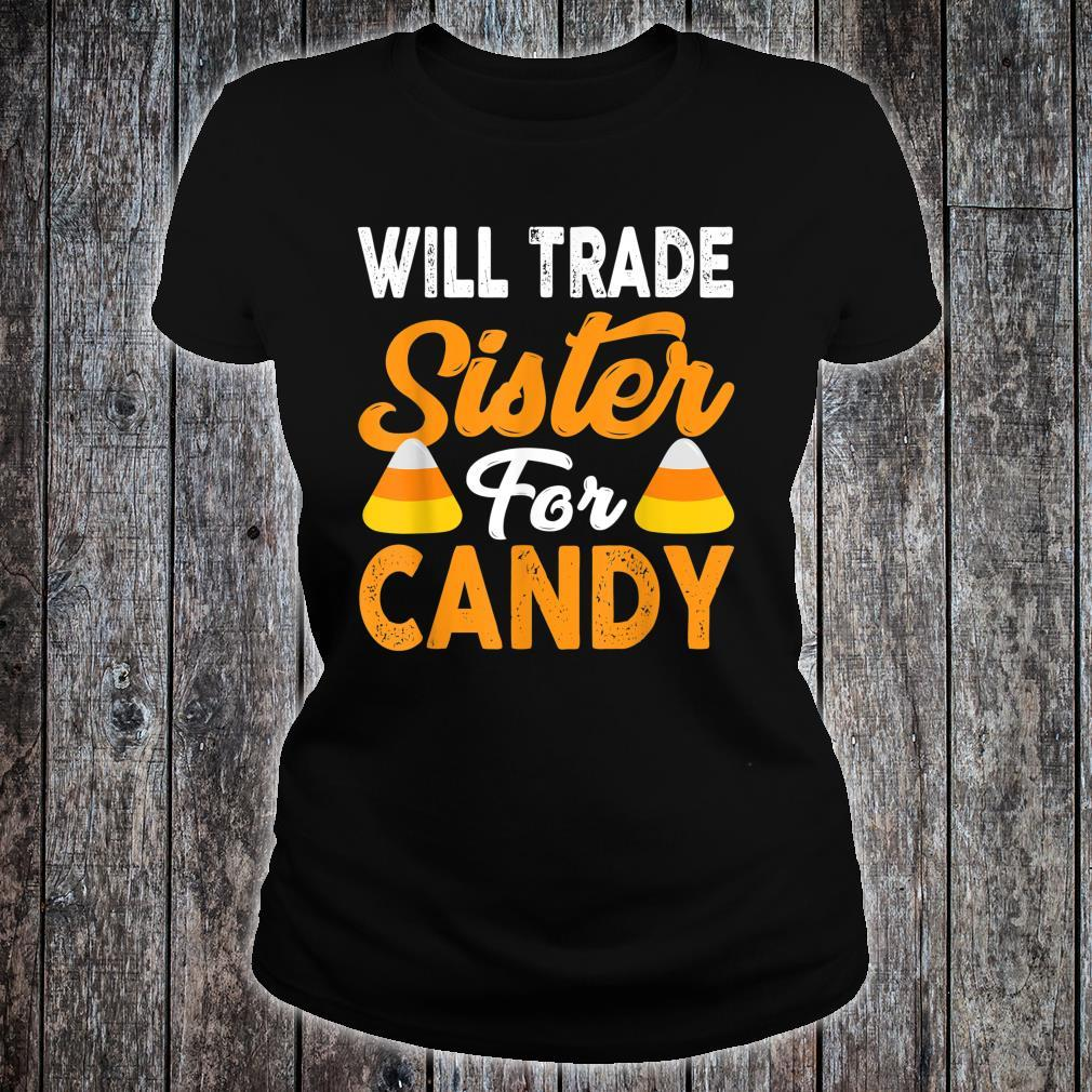 Will Trade Sister For Candy Halloween Shirt ladies tee