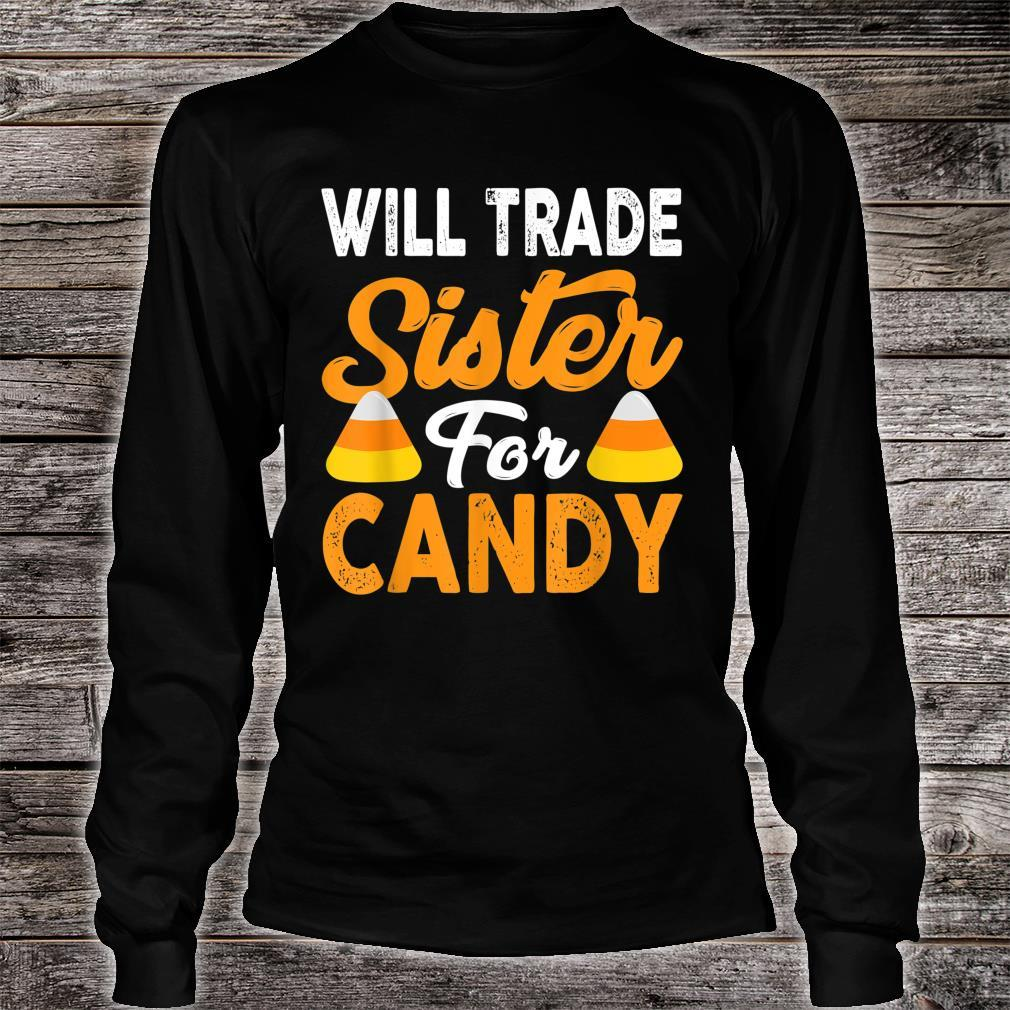 Will Trade Sister For Candy Halloween Shirt long sleeved